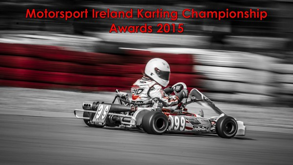 Motorsport Ireland  Karting Championship 2015 - Awards Presentation Slides