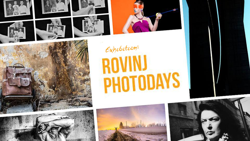 Exhibition : Rovinj Photodays - Rovinj