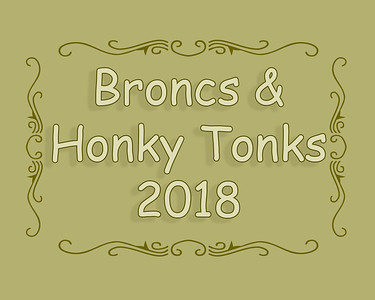 Broncs and Honky Tonks 2018