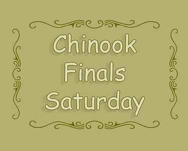 Chinook Finals 2018 Saturday Afternoon