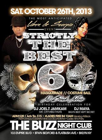 Strictly The Best Pt.6- Joel.T & DJ Maya Birthday  (10.26.13)