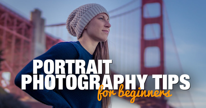 8 Portrait Photography Tips for Beginners Who Travel