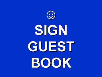 PLEASE SAY HELLO  &  ADD YOUR GUEST BOOK COMMENTS
