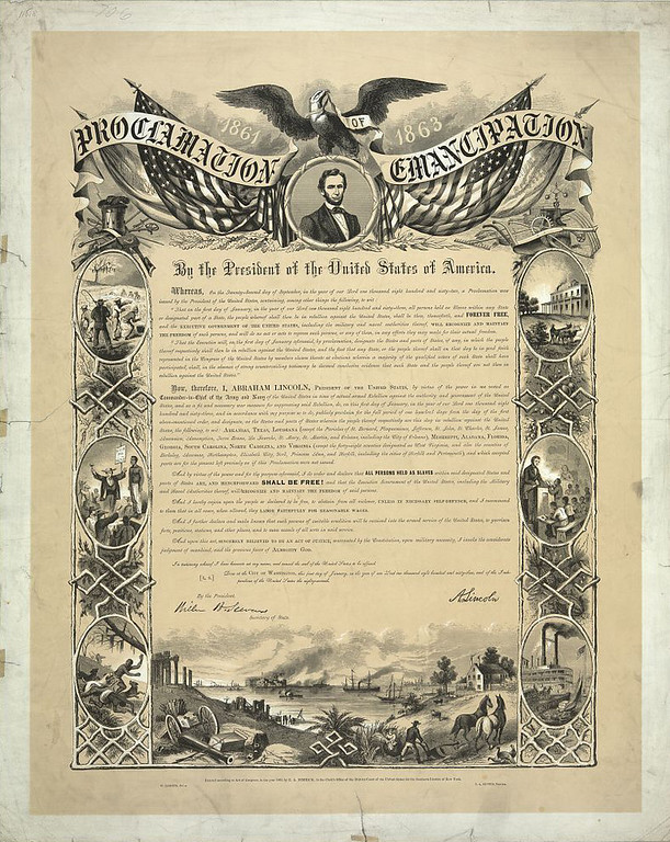 ". Proclamation of Emancipation by the President of the United States of America / W. Roberts del., C.A. Alvord, printer. Eagle with banner ""Proclamation of Emancipation\"" and U.S. flags over portrait of Abraham Lincoln above text framed along the sides with vignettes about slavery, escape, education of African Americans, and the American cotton industry. Below the text is an image of rebuilding southern agriculture in the ruins of the Civil War. c1864.  Library of Congress"