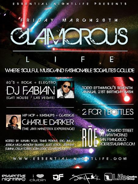 Essential Nightlife Presents Glamorous Life @ ROE 3.28.08