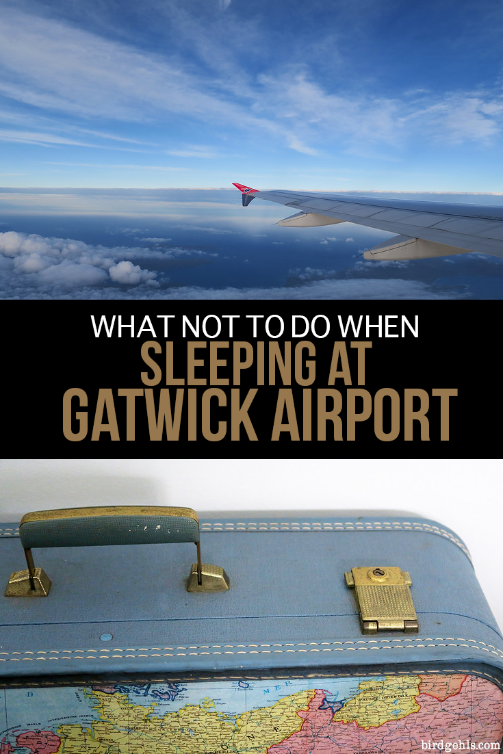 There are a few things you should avoid doing if you're planning on spending the night at Gatwick Airport in #London. Don't assume that sleep will come naturally, don't place any faith in fellow man to allow this to happen, don't settle down in the first place you find and don't forget a pair of solid earplugs! #TravelTips #FlightTips