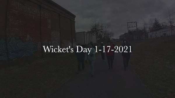 Wicket's Day 1-17-2021