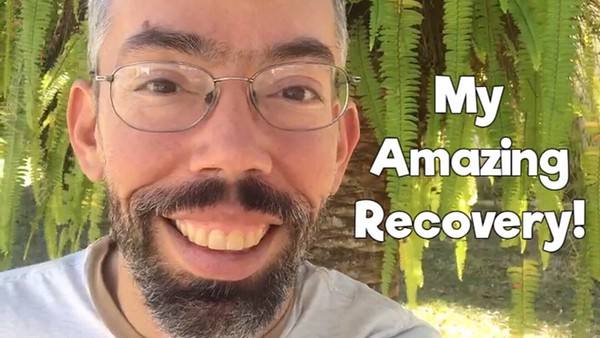 My amazing recovery