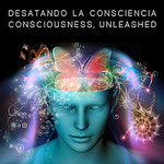 Consciousness, Unleashed - Colombia - March, 2015