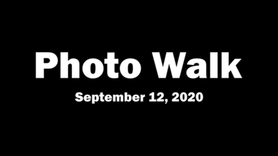 Photo Walk (September 12, 2020)