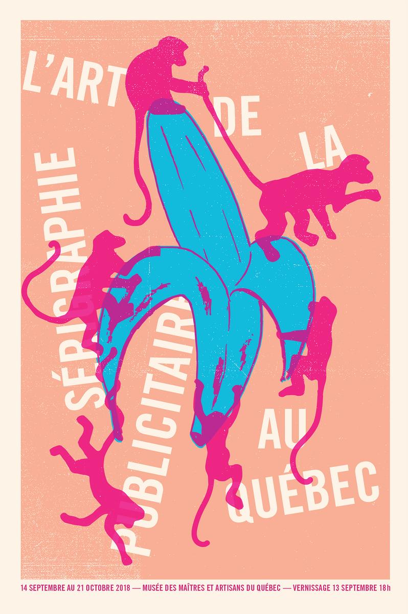 2018 - Exposition - L'art de la sérigraphie publicitaire au Québec ©Sébastien Lépine
