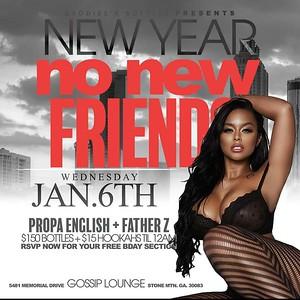 BADDIES & BOTTLE NEW YEAR NO NEW FRIEND