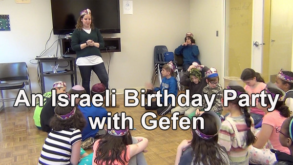 An Israeli Birthday Party with Gefen