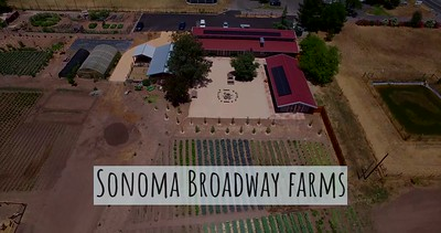 Sonoma Broadway Farms