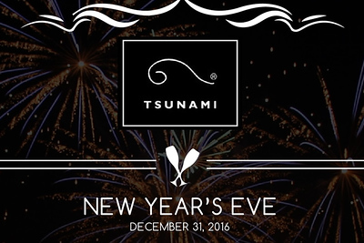 New Year's Eve at Tsunami 12/31/16