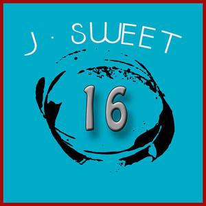 J-Sweet 16