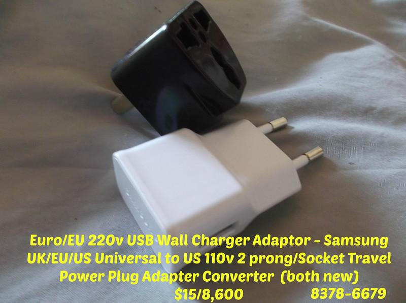 INTERNATIONAL ADAPTOR  -  Euro/EU 220v USB Wall Charger Adaptor - Samsung (new)    UK/EU/US Universal to US 110v 2 prong/Socket Travel Power Plug Adapter Converter  (new)  Price:  $15/8,600