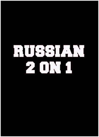 Russian 2 on 1