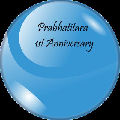 PRABHATITARA 1ST ANNIVERSARY