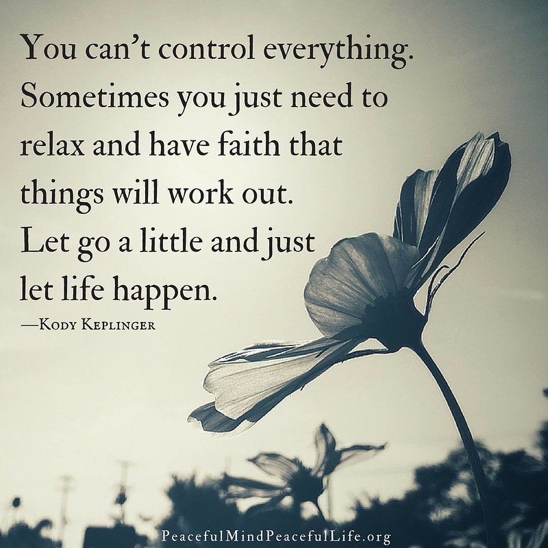 Let Life Happen ....jpg