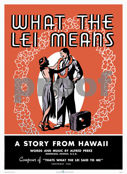 087: 'What The Lei Means' Book cover art from ca. 1935. (PROOF watermark will not appear on your print)