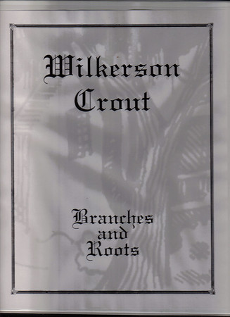 Wilkerson Crout Roots