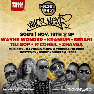 HOT 97 Presents - Whos Next Live Reggae Night-At SOBs (11.18.14)