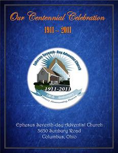 Ephesus Seventh-Day Adventist 100th Year Celebration