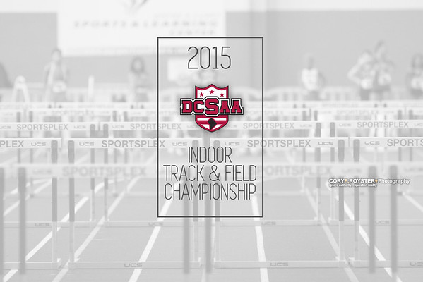 DCSAA Indoor Track and Field Championship 2014-2015