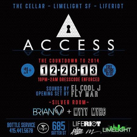 Access @ The Cellar -SF 12.28.13