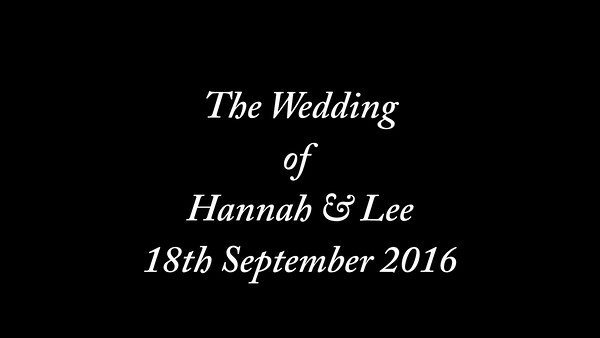 Hannah & Lee wedding video