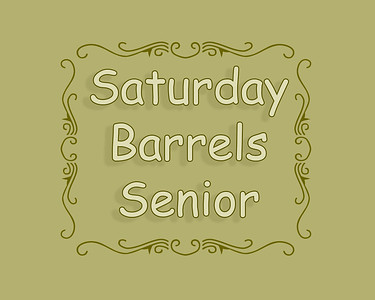 Senior Barrel Racing Saturday