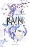 Rain by Amanda Sun (copy edit)