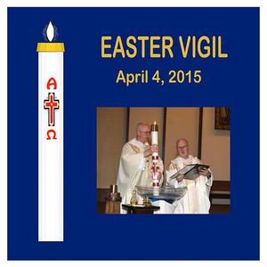 Easter Vigil 2015 - St. Thomas More
