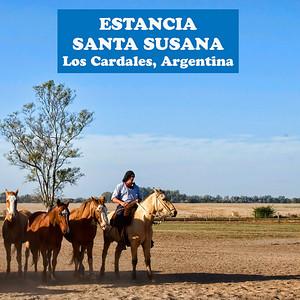 ESTANCIA SANTA SUSANA, LOS CARDALES, ARGENTINA