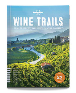 Wine Trails: Weekends in Wine Country. 50 Gifts for Foodies