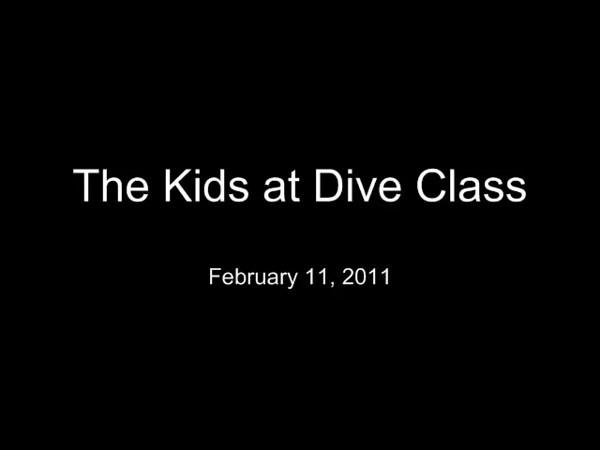 VIDEO - Kids Diving - 2/11/11