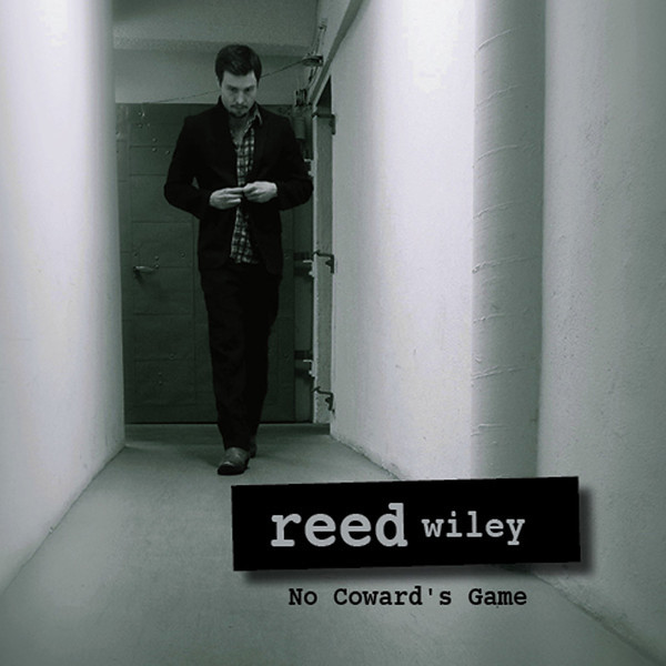 NO COWARD'S GAME by Reed Wiley