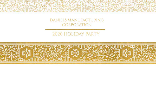 Daniels Manufacturing Holiday Party 12.5.20