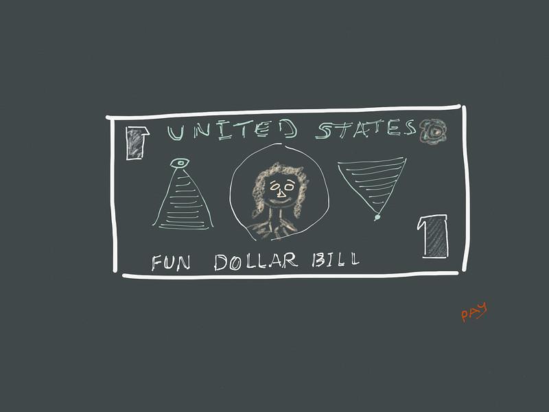 Fun Dollar Bill