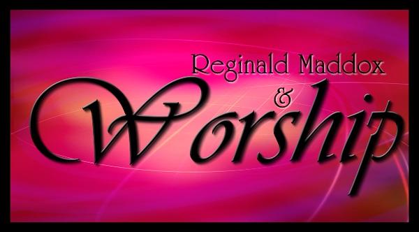Reginald Maddox & Worship - LOGO