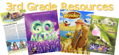 3rd grade resources for Wonders, GoMath, Science Fusion, and Studies Weekly