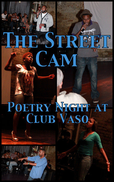 The Street Cam: Poetry Night at Club Vaso