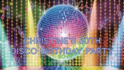 20.03 Christine's 60th Disco Birthday Party