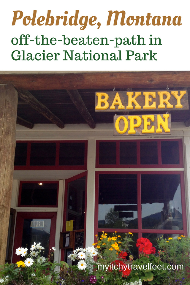 Text: Polebridge, Montana off-the-beaten-path in Glacier National Park. Photo: flowers, window and bakery open sign at Polebridge Mercantile.