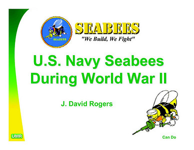 U S Navy Seabees WWII Booklet by J David Rogers
