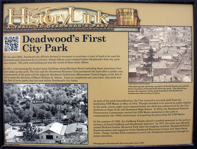 This new sign in Deadwood's Gordon Park acknowledges the site of the first city park in Deadwood.   Click on the image to read the information on the sign.