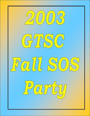 2003 GTSC Fall SOS Party