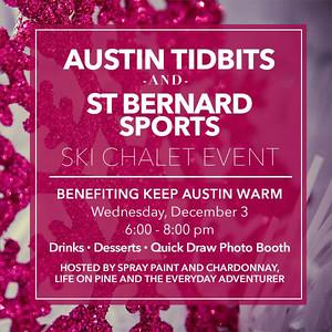 St Bernard Sports and Austin Tidbits Ski Chalet Event.