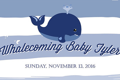 Whalecoming Baby Tyler 11/13/16